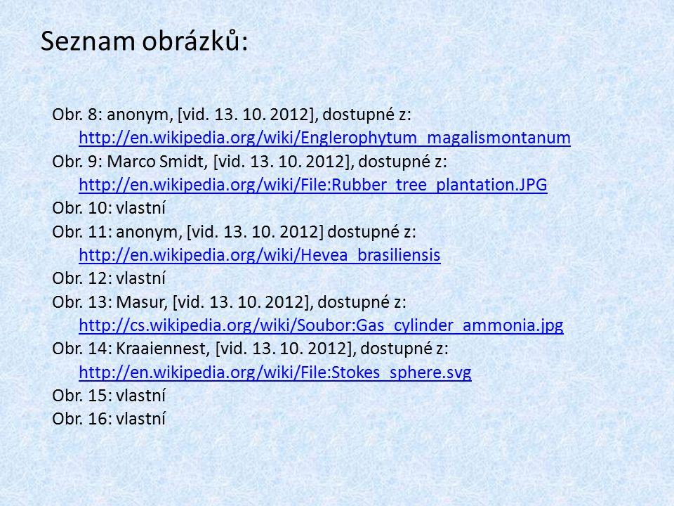Seznam obrázků: Obr. 8: anonym, [vid. 13. 10. 2012], dostupné z: http://en.wikipedia.org/wiki/Englerophytum_magalismontanum.